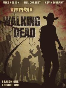 The Walking Dead - Season 1 Episode 1 | RiffTrax