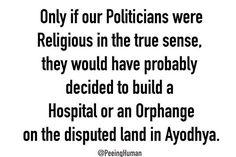 To our beloved politicians, Via Official PeeingHuman #HonestIndian