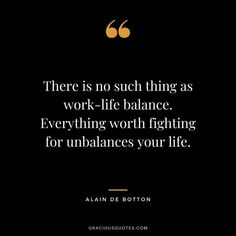 Top 52 Quotes for Better Work-life Balance (STABILITY) Faith Quotes, Wisdom Quotes, Work Life Balance Quotes, Good Time Management, What Is Work, Life Changing Quotes, Travel Humor, Joy Of Life, Inspirational Books
