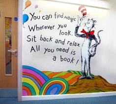 Dr Seuss mural, school murals 'you can find magic wherever you look' School Library Displays, Classroom Displays, School Display Boards, Primary School Displays, School Library Design, School Libraries, Dr Seuss Decorations, School Decorations, School Hallways