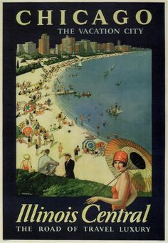 Chicago, The Vacation City, an Illinois Central Railroad poster by Paul Proehl, 1929
