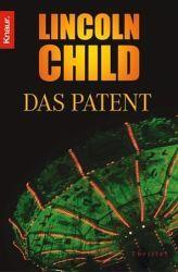 Walters Bücher: Lincoln Child: Das Patent