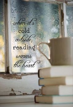 Reading warms the heart