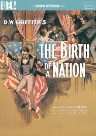 Birth of a Nation by D W Griffith - D 7 BIR