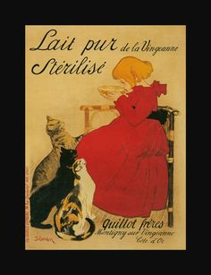 Steinlen - Lait Pur ~ Wall Poster - Vintage Cat Art Art Prints and Posters - Cats and Kittens Pictures Vintage French Posters, Vintage Art, French Vintage, Vintage Food, Dress Vintage, Vintage Prints, Canvas Wall Art, Wall Art Prints, Canvas Prints
