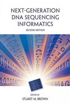 Next-Generation DNA Sequencing Informatics