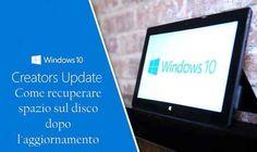 Recuperare spazio sul disco dopo l'aggiornamento di Windows 10 con il Creators Update L'aggiornamento di Windows 10 con il Creators Update avrà inizio ufficialmente il giorno 11 aprile, ma è già possibile effettuarlo attraverso un semplice procedimento. Dopo l'aggiornamento, però, la #windows10creatorsupdate #microsoft