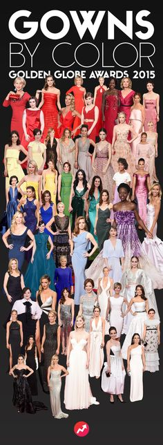 Every 2015 Golden Globe Award Gown Arranged By Color - So Yeah Here, Just Take Everything...