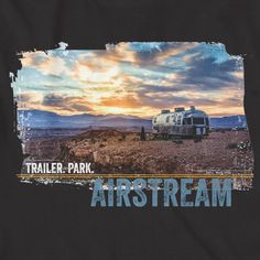 "Airstream Trailer.Park. T-shirt - amazing original photo by photographer Brian Braun. Finished like all of our branded custom apparel - Airstream neck label and sleeve tag with Airstream logo and ""Liv                                                                                                                                                                                 More"