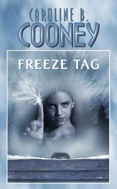 freeze tag caroline b cooney  | Freeze Tag (Point) by Cooney, Caroline B.