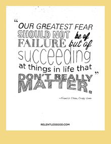 #RelentlessGod - About Our Greatest Fear