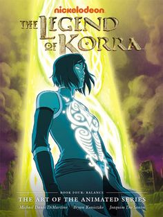 Legend of Korra: The art of the animated series - Book Four
