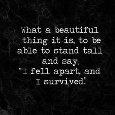 I survived because I had hope I dont need a title a reward or a lot of praise. I am a woman and Ive survived because that is what women do. Daily Quotes, Great Quotes, Quotes To Live By, Me Quotes, Qoutes, Sucess Quotes, Phone Quotes, Inspire Quotes, Wisdom Quotes