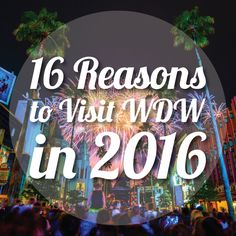 """Reasons to Visit WDW in 2016 Just in case """"one"""" won't do . here are 16 reasons to visit Disney World in To, TO, or T. may refer to: Disney World Tips And Tricks, Disney Tips, Disney Love, Disney Magic, Disney Stuff, Disney Vacation Planning, Disney World Planning, Walt Disney World Vacations, Vacation Planner"""