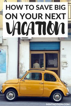 Travel hacks: save money on your next vacation. Affordable budget travel tips.
