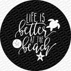 Life is Better at the Beach Spare Tire Cover Pick your colors!