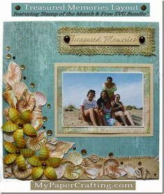 Scrapbook Layout Beach idea, CTMH seaside paper, Treasured friendship stamp set, Stamp of the Month, SOTM with coordinating SVG cut files for shells and sotm, with May Arts Burlap ribbon, inks and trims. http://www.mypapercrafting.com/2014/08/treasured-memories-layout-with-tutorial.html