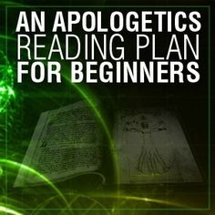 Christian Apologetics Reading Plan for Beginners - Apologetics 315 Bible Study Plans, Bible Study Tools, Christian Apologetics, Christian Faith, Christian Living, Bible Lessons, Cool Words, Bible Verses, How To Plan