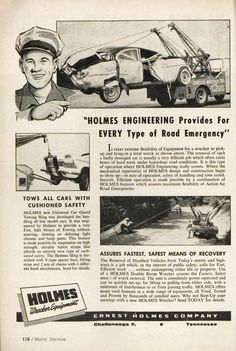 "Holmes Wrecker ad in ""Motor Service"" magazine Us Army Trucks, Old Trucks, Dodge Trucks, Tow Truck, Diesel Rat Rod, Big Tractors, Car Carrier, Truck Art, Old Ads"