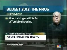 Budget 2012 Impact On Real Estate Sector Developer Low Cost Housing, Delhi Ncr, Affordable Housing, Fun To Be One, The Borrowers, Fundraising, Budgeting, Real Estate, Budget Organization
