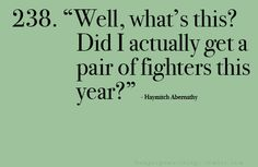 well, what's this? did i actually get a pair of fighters this year?