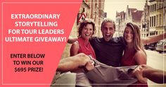 Extraordinary Storytelling for Tour Leaders Ultimate Giveaway