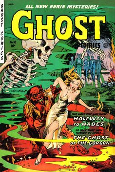 Ghost Comics No 10 Pulp Fiction Comic Book Cover Image Shows A Wolfman Holding A Woman While She Tries To Escape. A Skeleton Looks On As Do A Group Of Zombie Types In The Background. One More Step And
