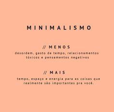 Vocês já conhecem o estilo Minimalista? O Minimalismo é muito mais que um estilo fashion, é um estilo de vida! Saiba mais desse estilo lá no blog!
