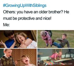 Trendy Funny Relationship Memes Humor Hilarious So True Brother And Sister Memes, Funny Sister Memes, Best Brother Quotes, Brother Humor, Most Hilarious Memes, Stupid Funny Memes, Funny Relatable Memes, Sibling Quotes Brother, Funny Shit