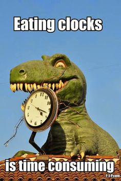 I had a dream once where there was this dinosaur attacking in this city and I saw a large alarm clock on one of the buildings but it was also a bomb and when it went off my alarm clock went off and I woke up.