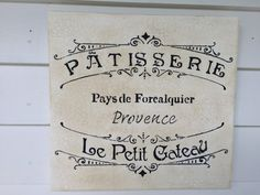 French Pastry Shop patisserie sign, Paris pastry shop, wood signs cottage sign,shabby chic wood sign. Patisserie Paysde Le Petit Cateau.