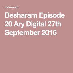Besharam Episode 20 Ary Digital 27th September 2016
