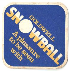 Godwell Snowball Vintage Beer mat Sous Bock, Beer Mats, Beer Coasters, Snowball, Craft Beer, Trays, Nostalgia, Canning, Vintage