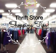 Helpful tips on for thrift store shopping!! Score brands like J. Crew, Ann Taylor and more!!