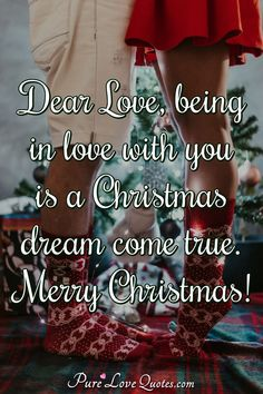 Dear Love, being in love with you is a Christmas dream come true. Merry Christmas! #Christmas #beinginlove #withyou #Christmasdream #cometrue #Christmassayings #saying #sayings Christmas Quotes, Christmas Christmas, Xmas, Inspiring Quotes About Life, Inspirational Quotes, Romance Quotes, Love Others, Romantic Love Quotes, Dream Come True