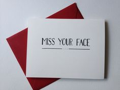 Miss Your Face, Folded Card. $4.00, via Etsy.