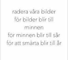121 bilder om Citat och texter på We Heart It Sad Quotes, Qoutes, Words For Girlfriend, Swedish Quotes, Country Music Quotes, Music Images, Going To Work, Cool Words, Breakup