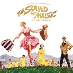 The Sound of Music Celebrates Its 50th Anniversary Edition @DiscoverSelf