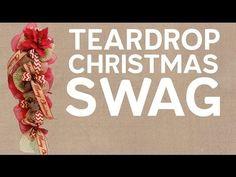 Teardrop Christmas Swag - YouTube