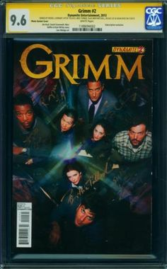GRIMM 2 CGC SS 9.6 SINGLE HIGHEST GRADED SIGNED BY SIX CAST MEMBERS NO 9.8 COPIES