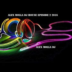 "Check out ""Club Culture House Episode 2 2016"" by Alex Molla DJ on Mixcloud"