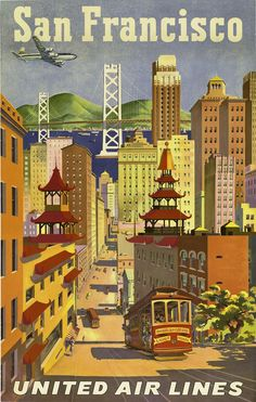 Vintage Travel Poster | San Francisco, United Air Lines