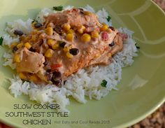 Slow Cooker Southwest Style Chicken with Cilantro Lime Rice from Hot Eats and Cool Reads