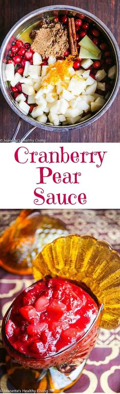 Cranberry Pear Sauce - this easy cranberry sauce can be read in less than 15 minutes; it can be made ahead of time for Thanksgiving or on the day of your big feast Thanksgiving Recipes, Fall Recipes, Holiday Recipes, Christmas Recipes, Holiday Meals, Fruit Recipes, Real Food Recipes, Dessert Recipes, Pear Recipes