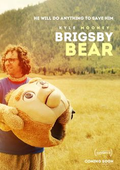 Brigsby Bear Adventures is a children's TV show produced for an audience of one: James. When the show abruptly ends, James's life changes forever, and he sets out to finish the story himself. Good Comedy Movies, Great Movies, Hd Movies, Movies Online, 2017 Movies, Films, Movie 21, Movie Film, Travel Movies