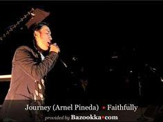 Journey •Faithfully • Arnel Pineda • LIVE