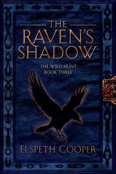 """Read """"The Raven's Shadow The Wild Hunt Book Three"""" by Elspeth Cooper available from Rakuten Kobo. The Raven's Shadow, the third book of Elspeth Cooper's The Wild Hunt series finds war brewing on both sides of the Veil . Shadow 2, Wild Hunt, Cover Art, Raven, New Books, Audiobooks, Fiction, This Book, Fantasy"""