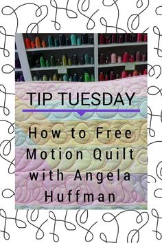 """Don't panic! We've all been there. Free motion quilting is a skill – you aren't going to """"get it"""" right away. Find your free motion happy place by discovering quilting motifs that work for you and help you to branch out into other designs. Expert quilter, Angela Huffman gives you the information you need to start on your own successful free motion quilting adventure."""