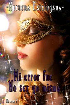 Mi error fue no ser yo misma, versi�n extendida  by Moruena Estringana ($1.74)