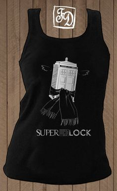 SuperWhoLock tank top. I think this is going on my Christmas list!